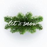 Calligraphic inscription Let it Snow on fir. Calligraphic inscription Let it Snow on christmas branches. Winter postcard. White inscription on festive background Royalty Free Stock Images