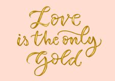 A calligraphic inscription about love. Golden letters vector illustration