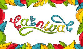 Calligraphic Lettering for Carnival Party. Frame made in Feathers. Illustration Vector Royalty Free Stock Photography