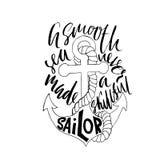 Calligraphie de motivation de citation Une mer lisse n'a jamais fait un marin qualifié Croquis tiré par la main Affiche de typogr illustration libre de droits