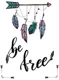 Calligraphy art poster/banner `be free` in boho style. Hand lettering quote `be free` surrounded by decorative elents such as arrows and feathers on a white royalty free illustration