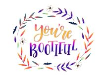 Calligraphy art poster/banner for Halloween `you`re bootiful`. Halloween poster, banner, print, greeting card. Hand lettered textured inscription `you`re vector illustration