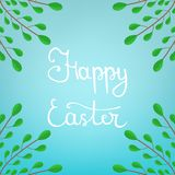 Calligraphy Lettering Happy Easter Inscription on Blue Background. Beautiful Floral Frame from Green Branches. Vector illustration. For Your Design, Web vector illustration