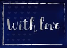 Calligraphy lettering of With love with silver letters and frame on blue background stylized as velvet vector illustration