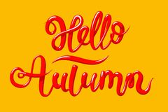 Calligraphy with the phrase Hello Autumn. Hand drawn lettering in 3d style, vector illustration. Calligraphy with the phrase Hello Autumn. Hand drawn lettering Royalty Free Stock Images