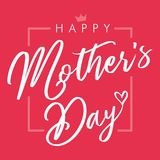 Happy Mothers Day elegant lettering pink greeting card. Calligraphy vector text and heart in frame background for Mother`s Day. Best mom ever greeting card Royalty Free Stock Photography