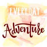 Calligraphy every day is an adventure Royalty Free Stock Photos