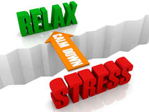 Calm down is the bridge from STRESS to RELAX. Stock Images