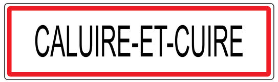 Caluire et Cuire city traffic sign illustration in France. Caluire et Cuire city traffic sign illustration Royalty Free Stock Image