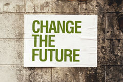 Cambi il manifesto futuro sulla parete di lerciume Fotografia Stock