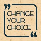 Cambi la vostra scelta Citazione motivazionale ispiratrice Illustrazione di vettore royalty illustrazione gratis