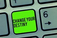 Cambiamento di rappresentazione del segno del testo il vostro destino Riscrittura concettuale della foto che tende migliorando in immagine stock
