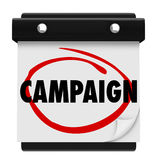 Campaign Launch Start Begin Calendar Day Date Circled. Campaign word on a calendar circled to illustrate a reminder of the start, launch or beginning for the Royalty Free Stock Photo