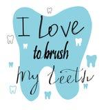 Handwritten lettering, dental illustration. `I love to brush my teeth` vector illustration