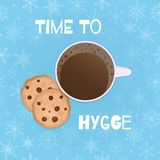 Cozy vector illustration with cup, cookies, snowflakes and text `time to hygge`. royalty free illustration