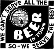 We Can't Serve All The Beer 3 Royalty Free Stock Photography