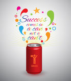 Can with text, success comes in a can not a can't. Royalty Free Stock Image