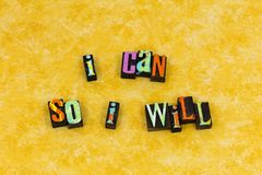 Can will determination ability success. Determination ability intelligence training will can do positive attitude mindset letterpress typography choice message royalty free stock photography