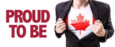 Canada guy with the Canadian flag and the text: Proud to Be stock photography