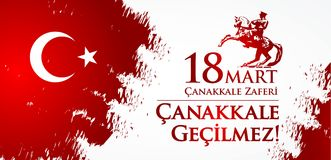 Canakkale zaferi 18 hala targowa Przekład: Turecki święto narodowe Marzec 18, 1915 dzień otomanu Canakkale zwycięstwo Obraz Royalty Free