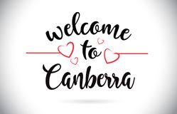 Canberra Welcome To Message Vector Text with Red Love Hearts Ill stock illustration