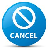 Cancel (prohibition sign icon) cyan blue round button Royalty Free Stock Images