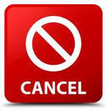 Cancel (prohibition sign icon) red square button Royalty Free Stock Photos