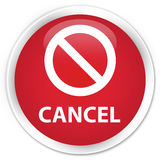 Cancel (prohibition sign icon) premium red round button Royalty Free Stock Images