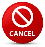 Cancel (prohibition sign icon) red round button Royalty Free Stock Photos