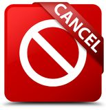 Cancel (prohibition sign icon) red square button red ribbon in c Stock Photos