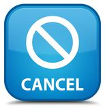 Cancel (prohibition sign icon) special cyan blue square button Stock Images