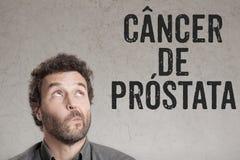 Cancer de prostata, portugisisk text för writ för man för prostatacancer royaltyfri foto