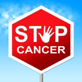 Cancer Stop Means Warning Sign And Cancers Stock Photos