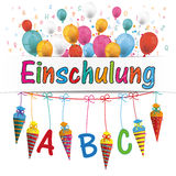 Candy Cones Banner Balloons Letters Einschulung. German text Einschulung, translate Enrollment stock illustration
