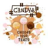 Candys Lolly Dessert Colorful Icon Choose Ihr Geschmack-Café-Plakat stock abbildung
