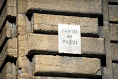Canto dei pazzi  - mad song sign Royalty Free Stock Image