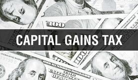 Capital Gains Tax text Concept Closeup. American Dollars Cash Money,3D rendering. Capital Gains Tax at Dollar Banknote. Financial