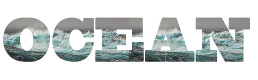 Caption: Ocean. The letters of the inscription contain the texture of the storm, royalty free stock photos