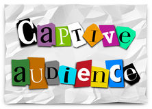Captive Audience Words Ransom Note Trapped Customers Forced Mess. Captive Audience words on a ransom note in cut out letters in a message to forced or trapped Stock Images