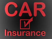 Car insurance message on black. 3D rendered illustration for the concept of car insurance. The composition uses a check box colored in red and the words car and Stock Photography
