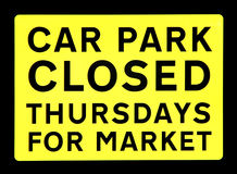 Car park closed market sign Stock Photography