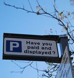 Car park sign. Have you paid and displayed car park sign Royalty Free Stock Photography