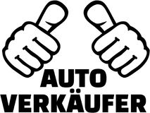 Car Salesman with thumbs. German T-Shirt design. Royalty Free Stock Photos