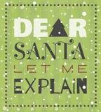 Cara Santa deixou-me explicar o cartaz do Natal Fotografia de Stock