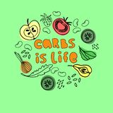 Carbs is Life illustration. Concept of health nutrition. Hand drawn lettering and pictures of healthy carb foods royalty free illustration