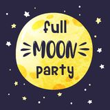 Card with big full moon and handwritten inscription full moon party. Vector invitation template royalty free illustration