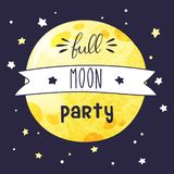 Card with big full watercolor moon and handwritten inscription Full moon party. Vector invitation template stock illustration