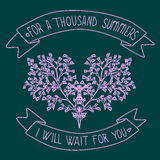 Card with a blossoming heart and quote For a thousand summers I will wait for you royalty free illustration