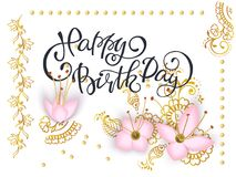 Card with floral background. Lettering Happy Birthday card template with 3d paper pink flowers and luxurious gold patterns mehendi on white background. Vector Royalty Free Stock Image