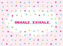 Card in a minimal style, vector templates. Inhale. Exhale. Card in a minimal style with lettering and speech bubble, vector templates. Inhale. Exhale Royalty Free Stock Photos